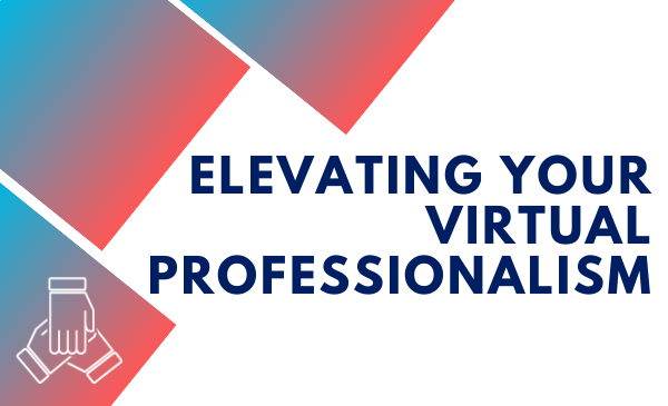 Elevating Your Virtual Professionalism and hand icon
